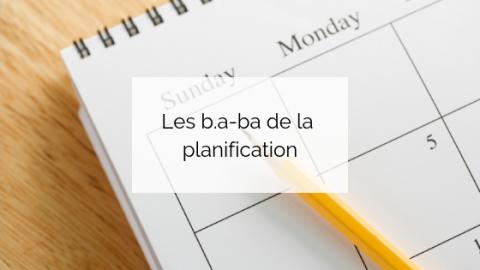 Les b.a-ba de la planification