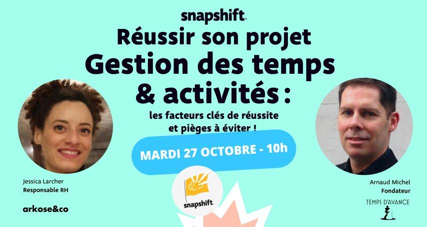 Snapshift et Temps d'Avance vous invite au webinar «Réussir son projet de Gestion des Temps & Activités»